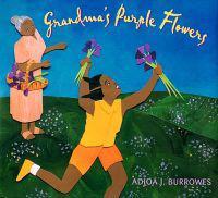 Grandma's lila Flowers - Adjoa J. Burrowes - pocket (9781600603433)     Bokhandel