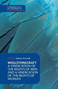 A Vindication of the Rights of Men With Vindication of the Rights of Woma  N and Hints