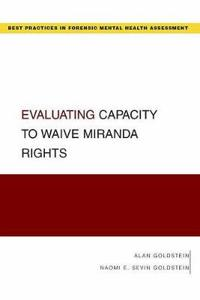 Evaluating Capacity to Waive Miranda Rights