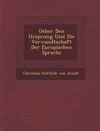 Ueber Den Ursprung Und Die Verwandtschaft Der Europ Ischen Sprache