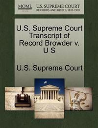 U.S. Supreme Court Transcript of Record Browder V. U S