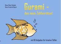 Gurami - das neue Zahlenrätsel