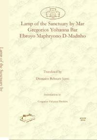 Lamp of the Sanctuary by Mar Gregorios Yohanna Bar Ebroyo Maphryono D-Madnho