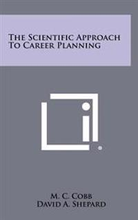 The Scientific Approach to Career Planning