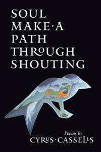Soul Make a Path Through Shouting