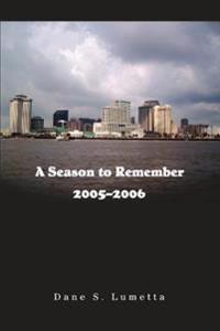 A Season to Remember, 2005-2006