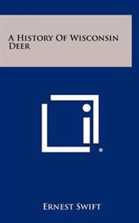 A History of Wisconsin Deer
