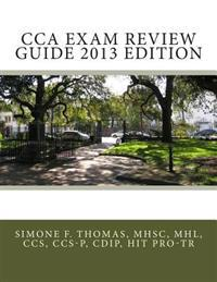 Cca Exam Review Guide 2013 Edition