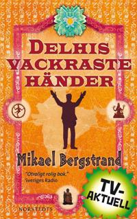 Omslagsbild Delhis vackraste händer