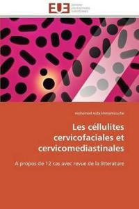 Les C�llulites Cervicofaciales Et Cervicomediastinales