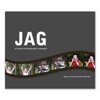 JAG-boken - - ett identitetsstärkande filmarbete