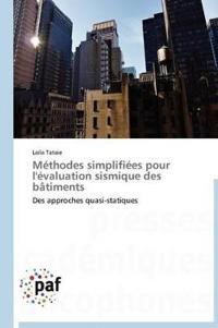 M�thodes Simplifi�es Pour l'�valuation Sismique Des B�timents