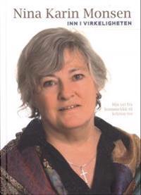 Inn i virkeligheten - Nina Karin Monsen | Inprintwriters.org