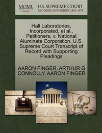 Hall Laboratories, Incorporated, et al., Petitioners, V. National Aluminate Corporation. U.S. Supreme Court Transcript of Record with Supporting Pleadings