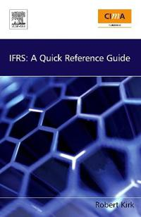 Ifrs: a quick reference guide: robert kirk: 9781856175456: amazon.