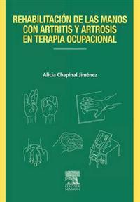 Reh.Manos Con Artritis y Artrosis En Terapia Ocupacional