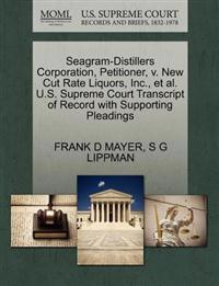 Seagram-Distillers Corporation, Petitioner, V. New Cut Rate Liquors, Inc., et al. U.S. Supreme Court Transcript of Record with Supporting Pleadings