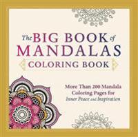 The Big Book of Mandalas Coloring Book