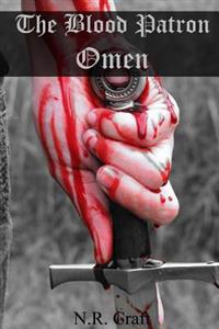 The Blood Patron: Omen