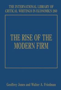 The Rise of the Modern Firm