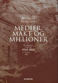 Medier, makt og millioner - Andreas Norland   Inprintwriters.org