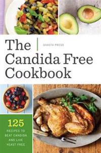 The Candida Free Cookbook