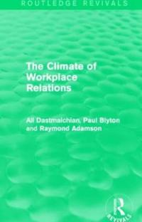 The Climate of Workplace Relations