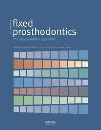 A textbook of fixed prosthodontics : the scandinavian approach