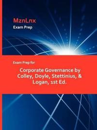 Exam Prep for Corporate Governance by Colley, Doyle, Stettinius, & Logan, 1st Ed.