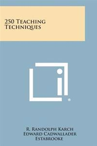 250 Teaching Techniques