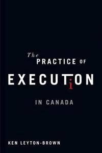 The Practice of Execution in Canada