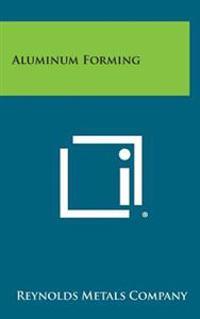 Aluminum Forming