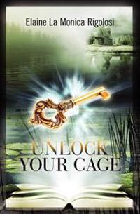 Unlock Your Cage