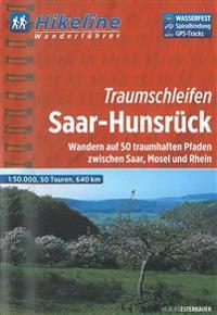 Saar-Hunsruck Traumschleifen Wanderfuhrer Saar / Mosel / Rhe