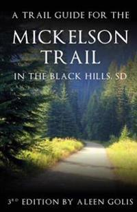 The Mickelson Trail Guide Book