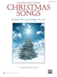 The World's Most-Beloved Christmas Songs: 60 Heart-Warming Holiday Favorites