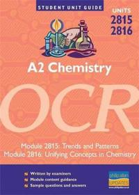 A2 Chemistry OCR Units 2815 and 2816