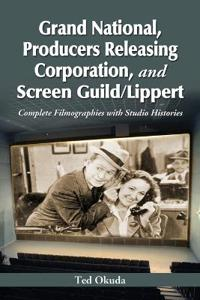 Grand National, Producers Releasing Corporation, and Screen Guild/Lippert