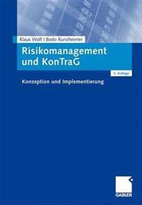 Risikomanagement Und Kontrag: Konzeption Und Implementierung