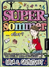 Supersommer... eller?