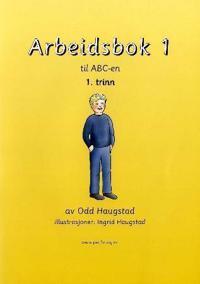 Arbeidsbok 1 til ABC-en - Odd Haugstad | Inprintwriters.org