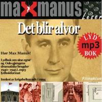 Det blir alvor - Max Manus | Inprintwriters.org