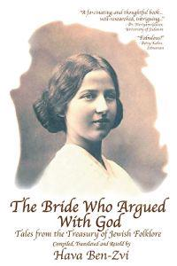 The Bride Who Argued With God