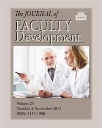 The Journal of Faculty Development: Volume 25, Number 3