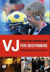 VJ for begynnere - Christian Thorkildsen pdf epub