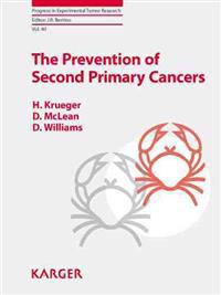 The Prevention of Second Primary Cancers: A Resource for Clinicians and Health Managers