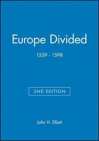Europe Divided 1559-1598