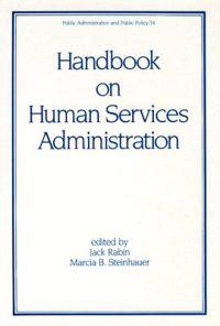 Handbook on Human Services Administration