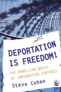 Deportation is Freedom!