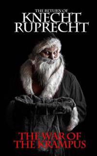 The Return of Knecht Ruprecht: The War of the Krampus